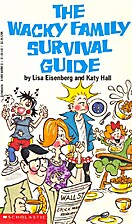 The Wacky Family Survival Guide by Lisa…