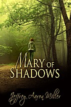 Mary Of Shadows (Mary Of The Aether) by…