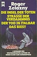 Das Biest / Die Insel der Toten / Straße…