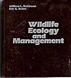 Wildlife ecology and management by William…