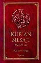 Kur'an Mesajı by Muhammed Esed
