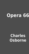 Opera 66 by Charles Osborne