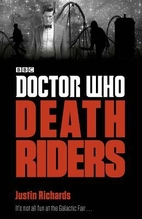 Doctor Who: Death Riders by Justin Richards