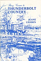 They came to Thunderbolt country by Jeane…