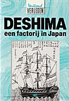 Dashima: een factorij in Japan by L. G.…