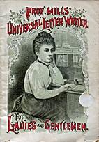 Mills' Universal Letter Writer for…