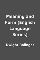 Meaning and Form (English Language Series)…