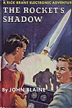The Rocket's Shadow by John Blaine