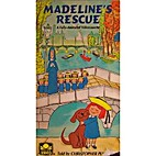 Madeline's Rescue [Videorecording] by…