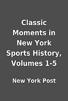 Classic Moments in New York Sports History,…