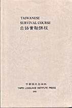 Taiwanese Survival Course 台語實驗課程…