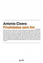 Finalidades Sem Fim by Antônio CÍCERO