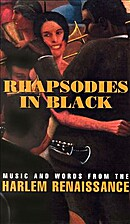 Rhapsodies in Black:Music and Words from the…