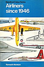 Airliners Since 1946 by Kenneth Munson