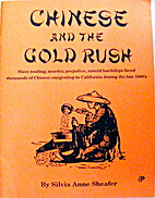 Chinese and the Gold Rush by Silvia Anne…