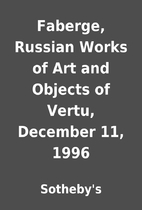 Faberge, Russian Works of Art and Objects of…