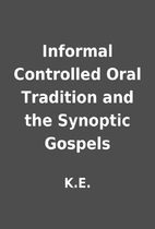 Informal Controlled Oral Tradition and the…
