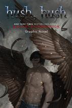 Hush, Hush: The Graphic Novel by Becca…