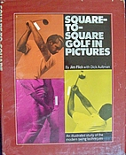 Square-to-square golf in pictures : an…