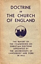 DOCTRINE IN THE CHURCH OF ENGLAND [REF (JCC)…