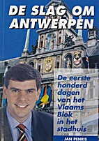 De slag om Antwerpen - De eerste honderd…