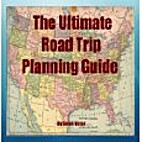 The Ultimate Road Trip Planning Guide by…