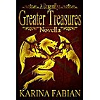 Greater Treasures: A DragonEye Novella by…