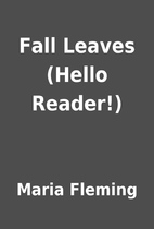Fall Leaves (Hello Reader!) by Maria Fleming