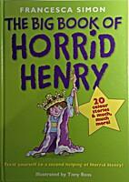 The Big Book of Horrid Henry by Francesca…
