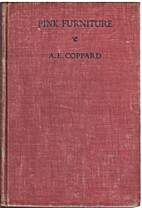 Pink Furniture by A. E. Coppard