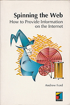 Spinning the Web: How to Provide Information…