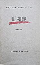 U 39 by Rudolf Värnlund