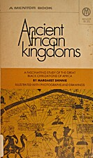 Ancient African Kingdoms by Margaret Shinnie