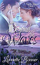 Beyond the Waves (Pacific Shores #1) by…