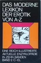 Das moderne Lexikon der Erotik von A bis Z :…