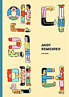 Andy Rementer by Andy Rementer