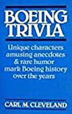 Boeing Trivia by Carl M. Cleveland