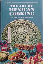 The Art of Mexican Cooking by Jan Aaron