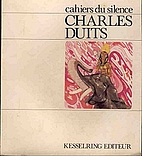 Charles Duits - Cahiers du Silence by…