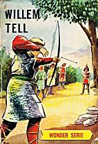 Willem Tell by Henri van Hoorn