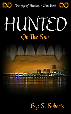 Hunted: On the Run (New Age of Hunters Book…