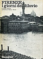 Florence: the days of the flood by Franco…