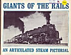 Giants of the Rails: An Articulated Steam…