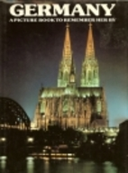 Germany: A Picture Book to Remember Her By…