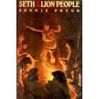Seth of the Lion People by Bonnie Pryor