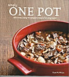 Simply One Pot: Delicious, Easy-to-Prepare…