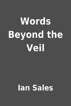 Words Beyond the Veil by Ian Sales