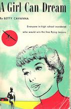 A Girl Can Dream by Betty Cavanna