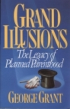 Grand Illusions: The Legacy of Planned…