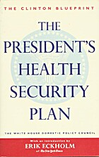 The President's Health Security Plan: Health…
